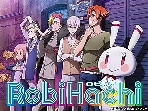 RobiHachiの動画を見逃し配信・無料で見るなら!この動画配信サービス