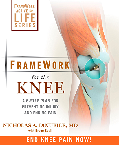 FrameWork for the Knee: A 6 Step Plan for Preventing Injury and Ending Pain (Framework Active for Life) (English Edition)