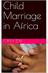 Child Marriage in Africa Kindle Edition