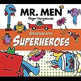 Mr. Men Adventure with Superheroes (Mr. Men & Little Miss Adventure Series) (English Edition)