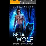 Beta Wolf (Smoky Mountain Pack Book 2)