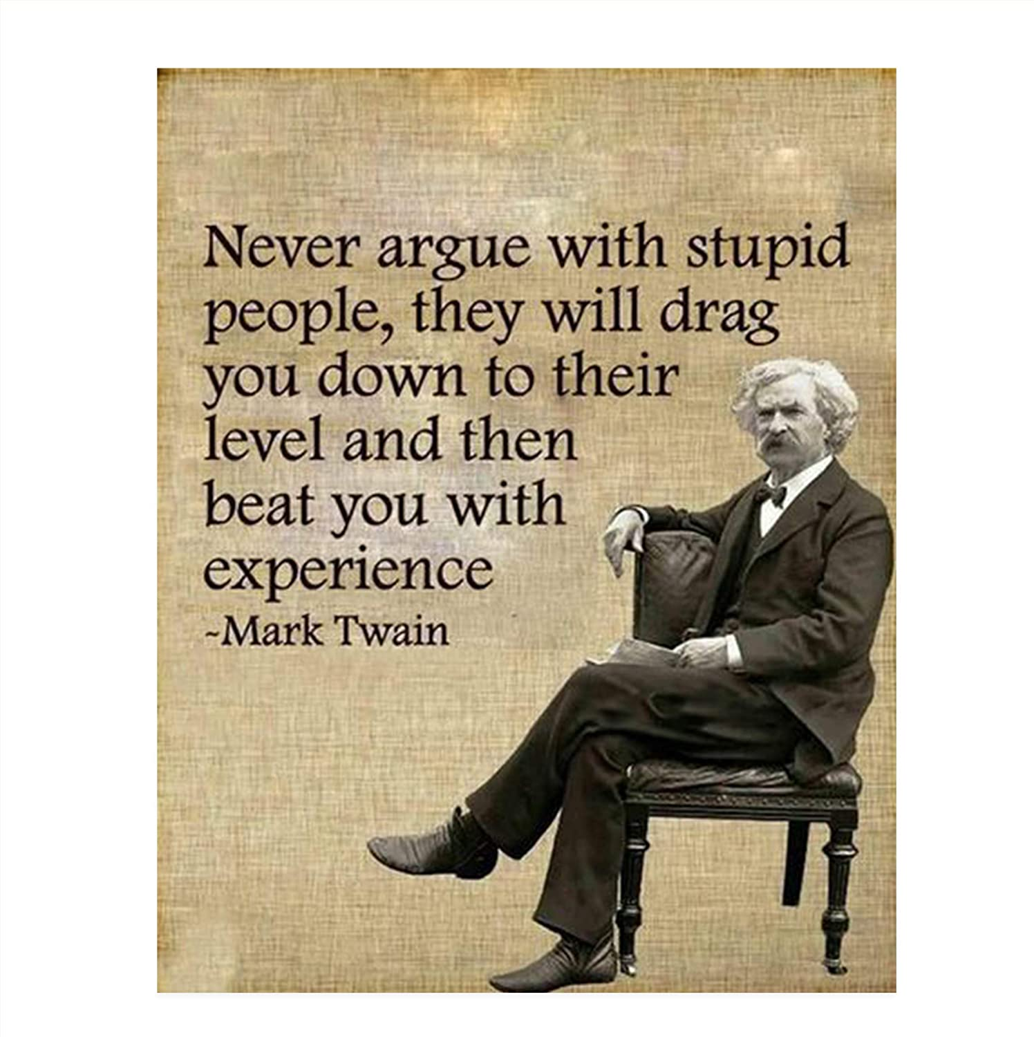 Amazon Com Mark Twain Funny Quotes Wall Art Never Argue With Stupid People 8 X 10 Typographic Portrait Print Ready To Frame Retro Home Office Man Cave Bar Garage Decor Perfect Gift Humorous Decoration Handmade