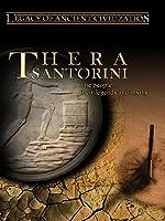 Legacy of Ancient Civilizations Thera/Santorini