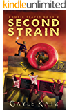 Second Strain (Zombie Slayer Book 2)