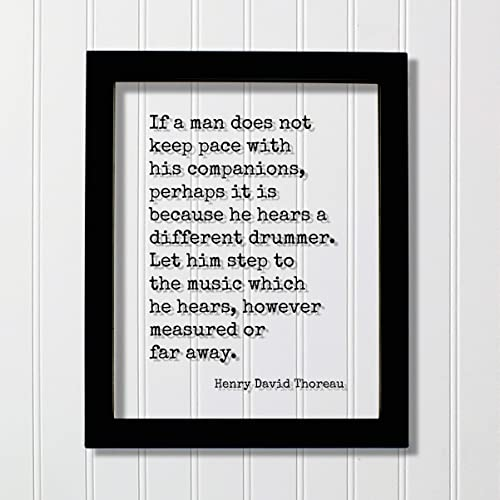 Amazon Com Henry David Thoreau Floating Quote If A Man Does Not Keep Pace With His Companions Perhaps It Is Because He Hears A Different Drummer Let Him Step To The