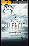 Silencio: Historia de un asesino (Best seller / Thriller)