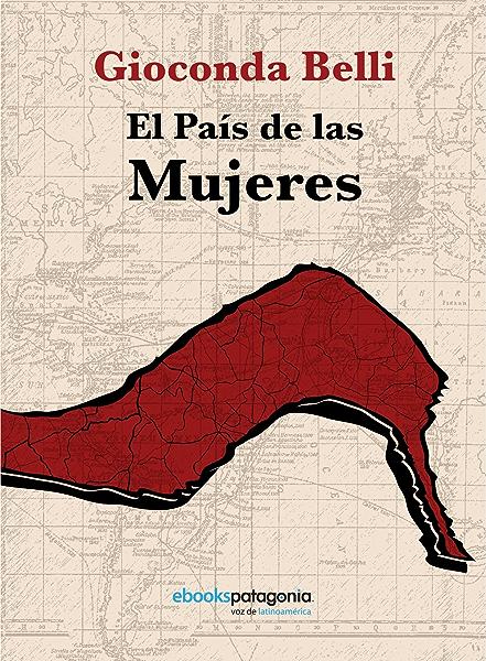 El país de las mujeres eBook: Belli, Gioconda: Amazon.es: Tienda Kindle