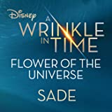Flower of the Universe (From Disney's A Wrinkle in Time)