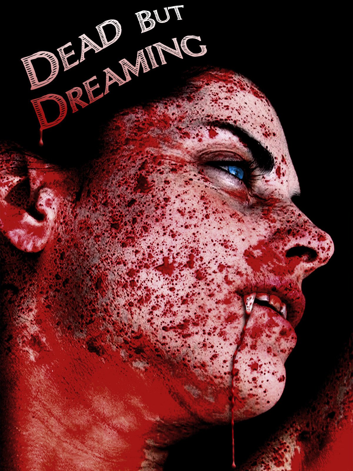 Dead But Dreaming Movie