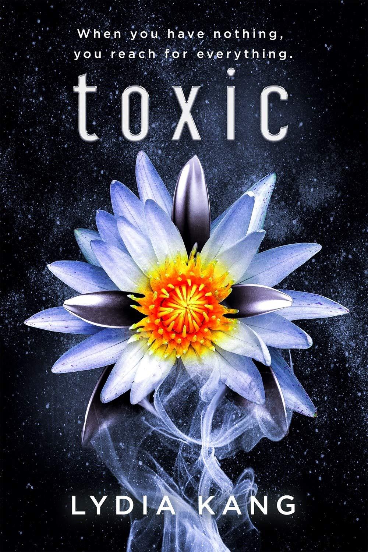 Amazon.com: Toxic (9781640634244): Kang, Lydia: Books
