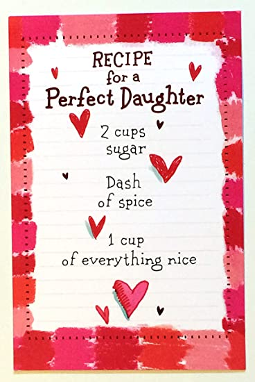 Amazon valentine card for daughter funny recipe for a perfect valentine card for daughter funny recipe for a perfect daughter 2 cups of sugar m4hsunfo