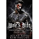 Wolf's Bite: A Dark Wolf Mafia Romance (Wolf Mafia Monsters Book 1)