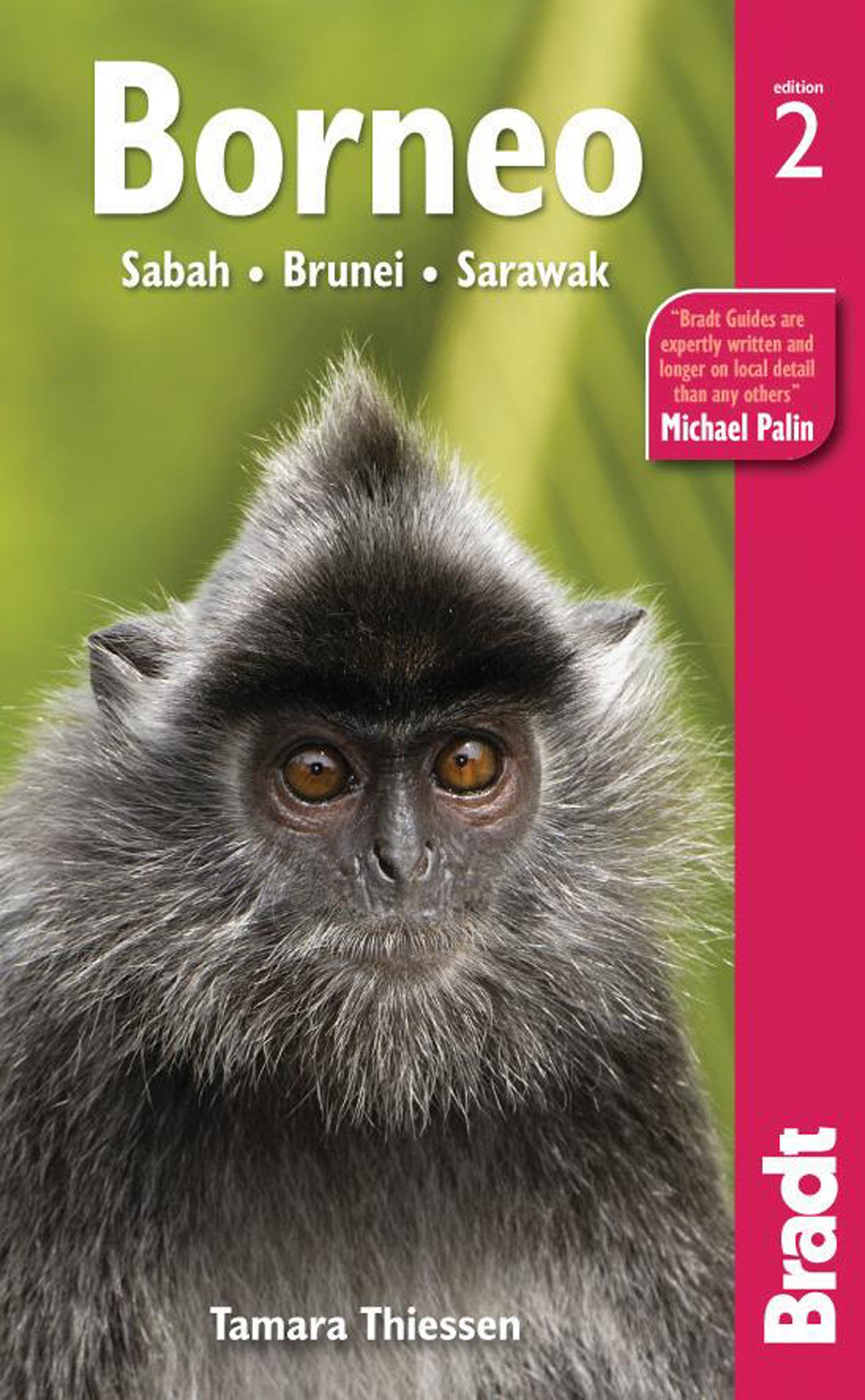 Bradt Borneo: Sabah, Sarawak, Brunei (Bradt Travel Guides)