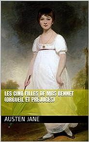 Les Cinq Filles de Mrs Bennet (Orgueil et Préjugés) (French Edition)