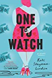 One to Watch: A Novel