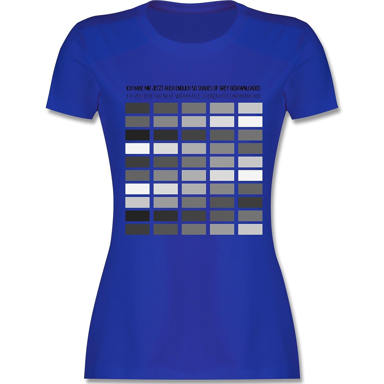 Statement Shirts - Ich habe Shades of grey gedownloaded - Damen T-Shirt  Rundhals: Shirtracer: Amazon.de: Bekleidung