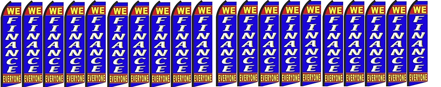Pack of 20 hardware not included WE FINANCE EVERYONE King Swooper Feather Flag Sign