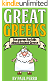 Great Greeks: Fun poems for kids about Ancient Greece (History For Kids)