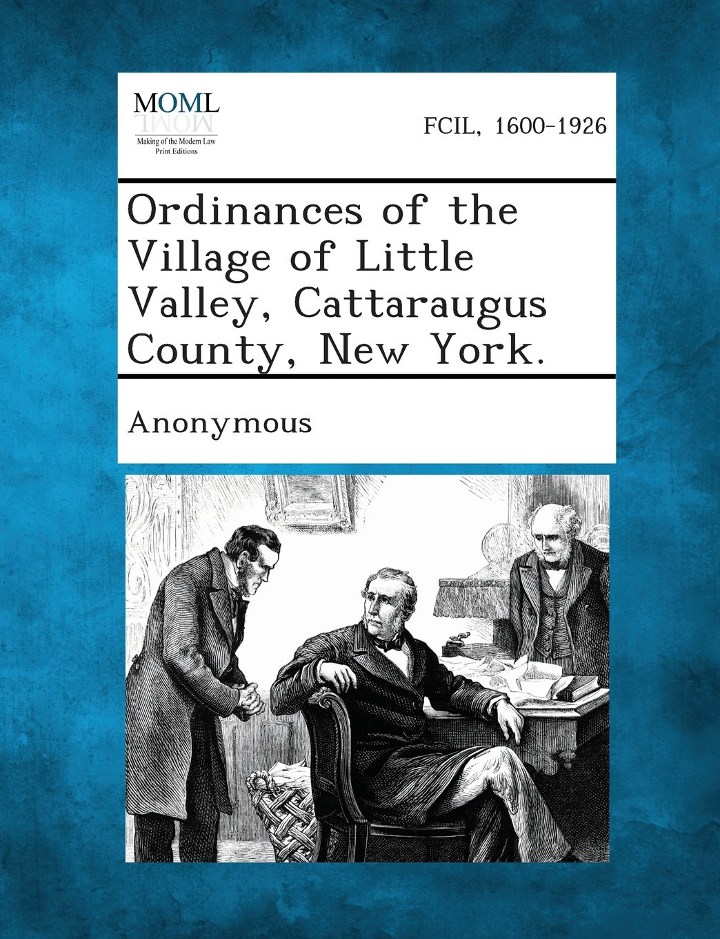 Ordinances of the Village of Little Valley, Cattaraugus County, New York. ebook