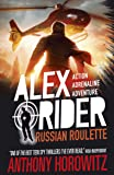 Alex Rider Book 10: Russian Roulette