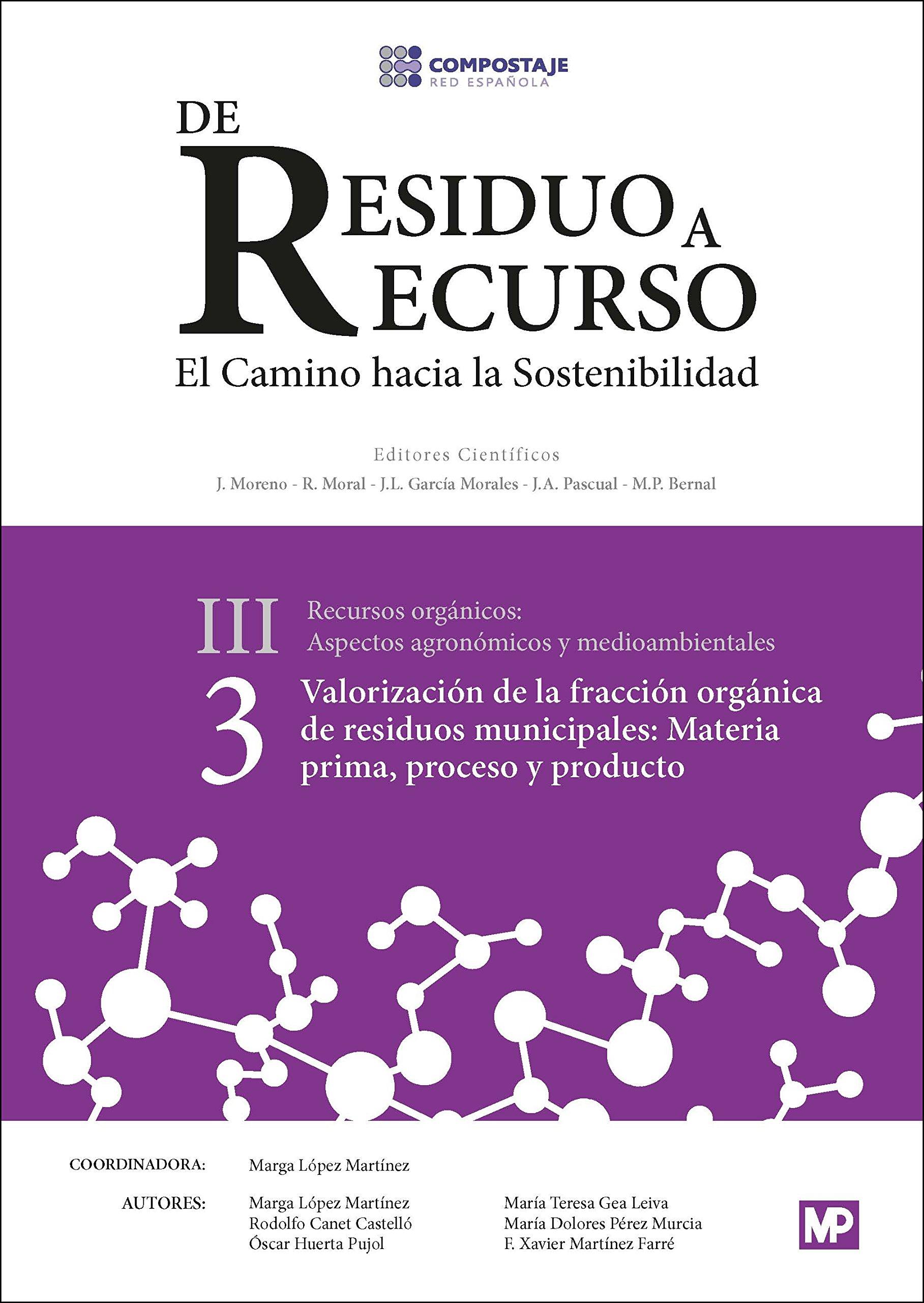 Valoración de la fracción orgánica de residuos municipales: materia prima, proceso y producto III.3 Medio Ambiente: Amazon.es: RED ESPAÑOLA DE COMPOSTAJE: Libros