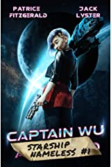Captain Wu: a space opera adventure Kindle Edition