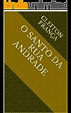 O SANTO DA RUA ANDRADE (1)