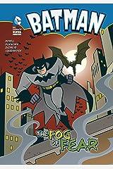 Batman: The Fog of Fear Kindle Edition