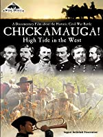 Chickamauga! High Tide in the West!