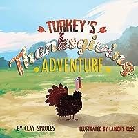 Turkey's Thanksgiving Adventure
