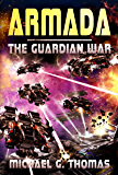 Armada: (The Guardian War Book 3)