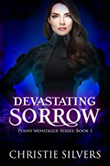 Devastating Sorrow (Penny Montague, book 1) Kindle Edition