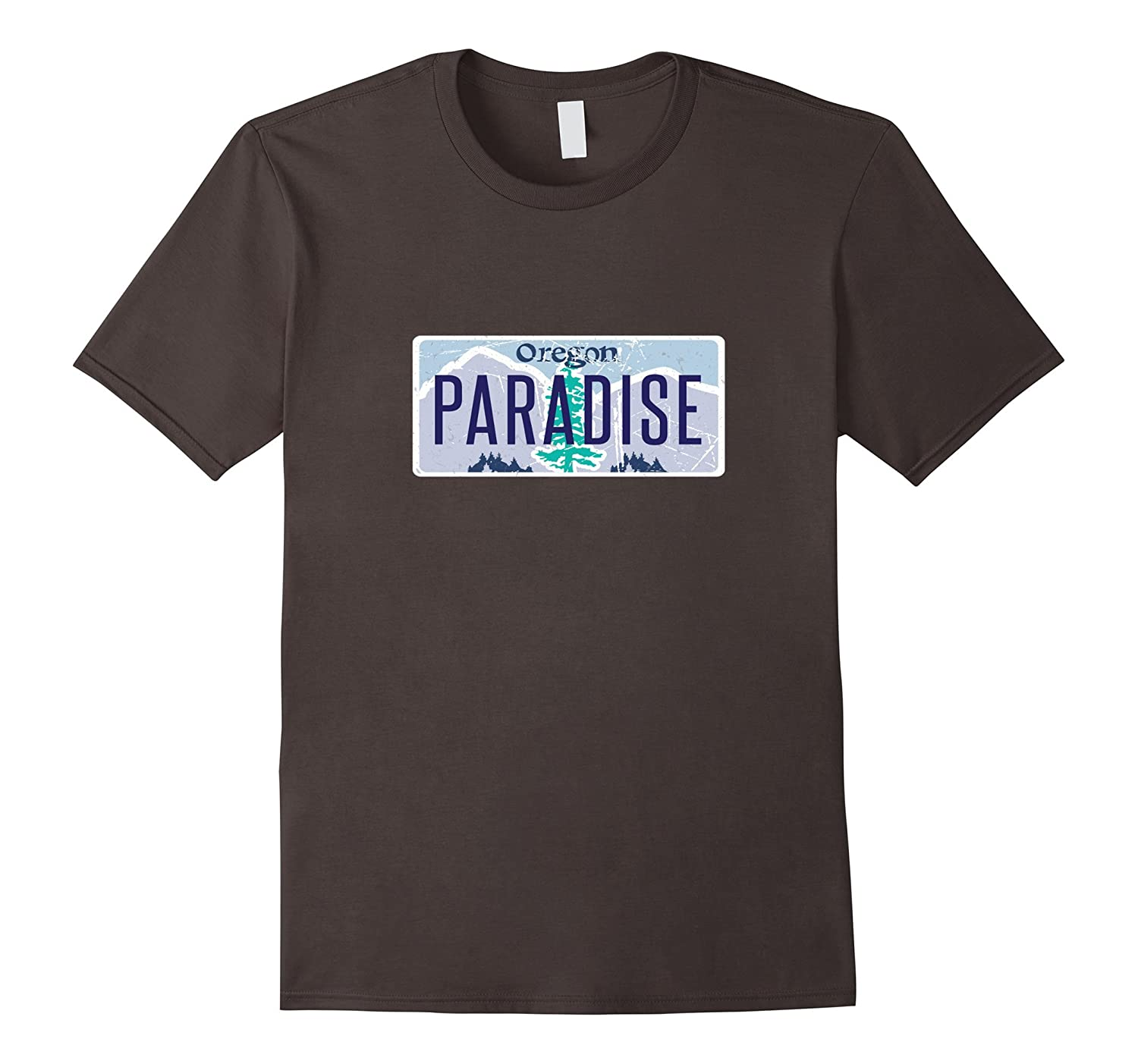Oregon Vanity Plate Oregon Is Paradise Shirts Love OR Shirt