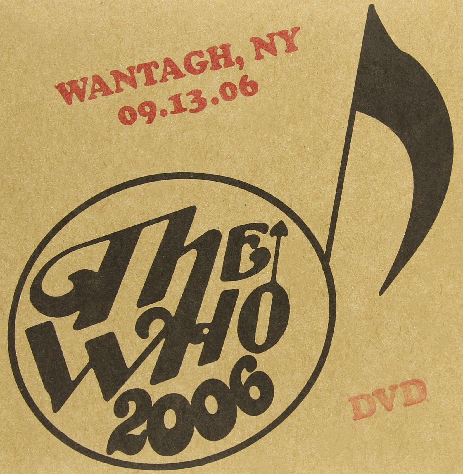 DVD : The Who - Live: Wantagh NY 09 / 13 / 06 (Poster)