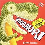 Dinosauri. Libro pop-up. Ediz. illustrata