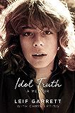 Idol Truth: A Memoir
