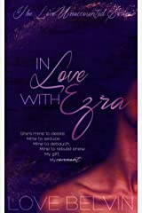 In Love with Ezra (Love Unaccounted Book 2) Kindle Edition
