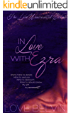 In Love with Ezra (Love Unaccounted Book 2)
