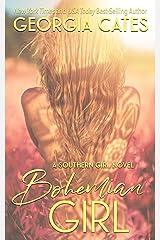 Bohemian Girl (Southern Girl Series Book 1) Kindle Edition