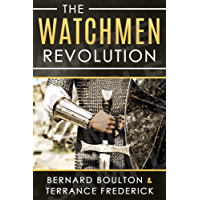 The Watchmen Revolution (English Edition)