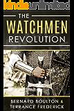 The Watchmen Revolution