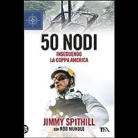 50 nodi: Inseguendo la Coppa America