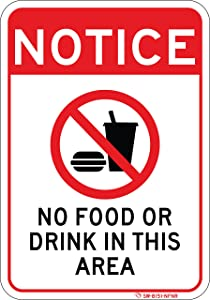 No Food or Drink in This Area Sign. Easy to Read 7