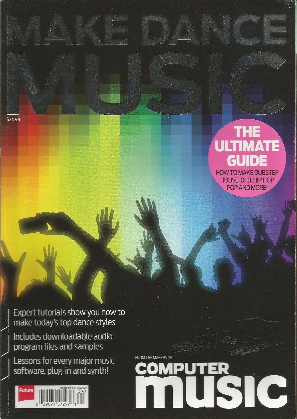 MAKE DANCE MUSIC, COMPUTER MUSIC, AUTUMN 2010 ~