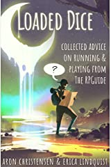 Loaded Dice (My Storytelling Guides Book 4) Kindle Edition