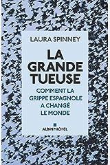 La Grande Tueuse: Comment la grippe espagnole a changé le monde (A.M. HORS COLL) (French Edition) Paperback