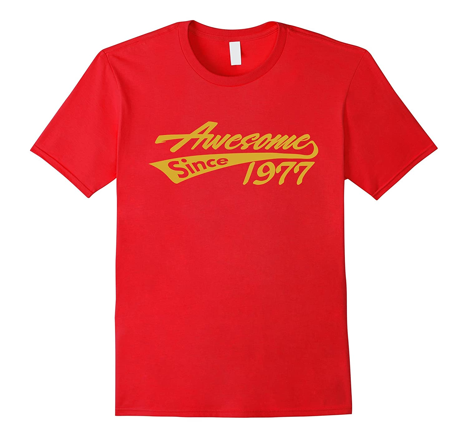 Awesome Since 1977 T-shirt Cool Luxury Fashion Forty Tee-TD