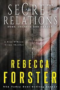 Secret Relations: A Finn O'Brien Crime Thriller (A Finn O'Brien Thriller Book 3)