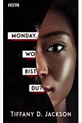 Monday, wo bist du?: Thriller (German Edition) Kindle Edition