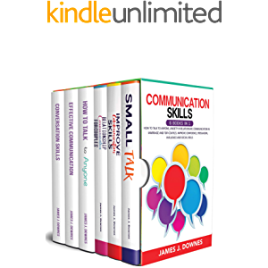 Communication Skills: 6 books in 1: How to Talk to Anyone, Anxiety in Relationship, Communication in Marriage and for…